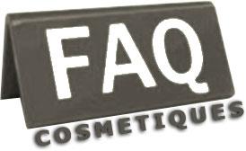 Foire aux questions sur les cosmétiques
