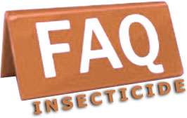 Foire aux questions sur les insecticides
