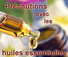 Précautions huiles essentielles